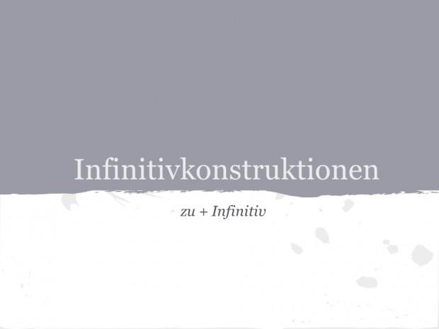 Die Infinitivkonstruktion